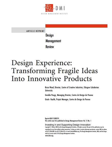 Design Experience: Transforming Fragile Ideas Into Innovative Products